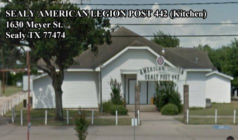 SEALY AMERICAN LEGION POST 442 1630 Meyer St Sealy TX 77474