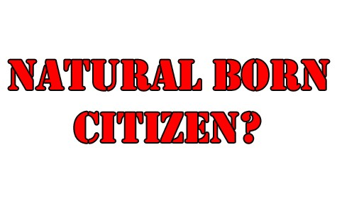 Who is a Natural Born Citizen & Why? [AUDIO] - Austin ...