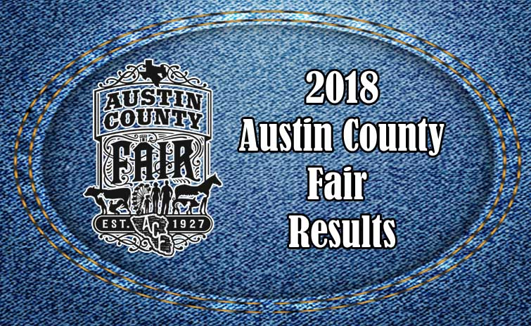 2018 Austin County Fair Results