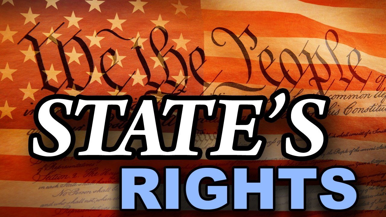 "What Do We Mean By ""States' Rights?"""