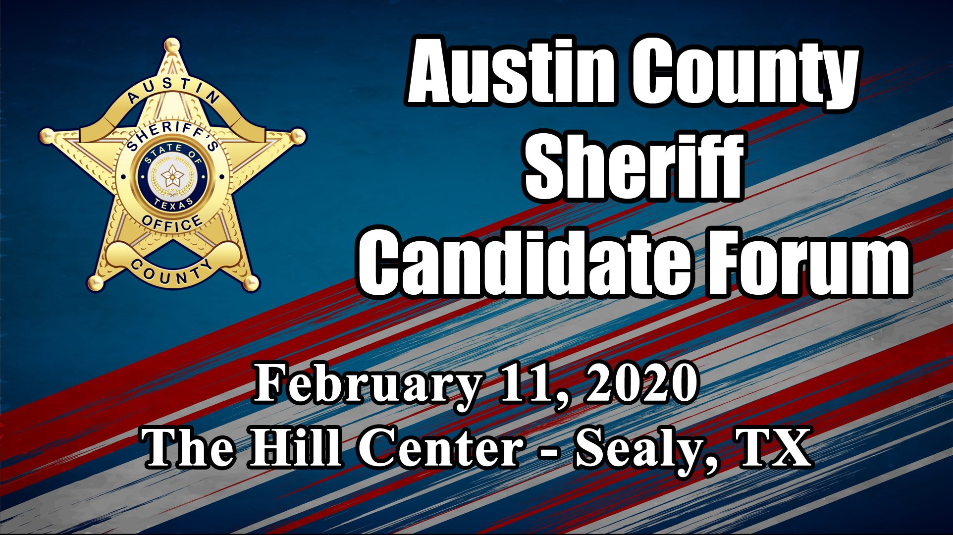 Austin County Sheriff Candidate Forum Held At Sealy Hill Center [VIDEO]