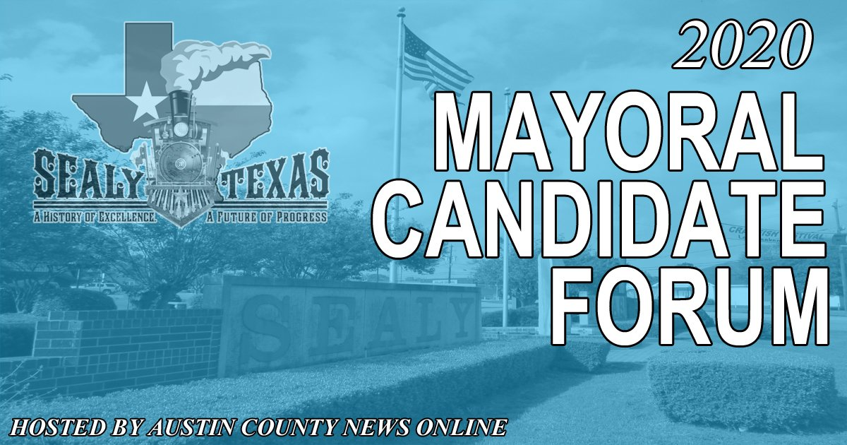 The 2020 Sealy Mayoral Candidate Forum [VIDEO]